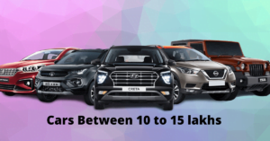cars between 10 to 15 lakhs
