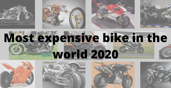 Which is the most expensive bike in the world 2020?